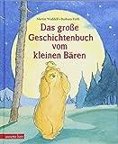 Das große Geschichtenbuch vom kleinen Bären (Kleiner Bär)