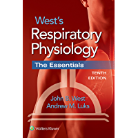 West's Respiratory Physiology: The Essentials (English Edition)