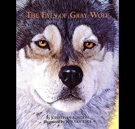 The Eyes Of Gray Wolf Ebook London Jonathan Van Zyle Jon Amazon Co Uk Kindle Store