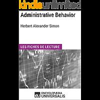 Administrative Behavior. A Study of Decision-Making Processes in Administrative Organization de Herbert Alexander Simon…