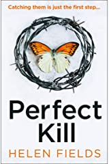 Perfect Kill: the next gripping thriller from the best selling author of Perfect Crime (A DI Callanach Thriller, Book 6) Kindle Edition