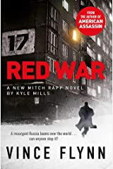 Red War (The Mitch Rapp Series Book 17) Kindle Edition