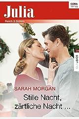 Stille Nacht, zärtliche Nacht ... (Julia) Kindle Ausgabe