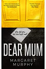 DEAR MUM a heart-pounding psychological thriller you won't want to put down Kindle Edition