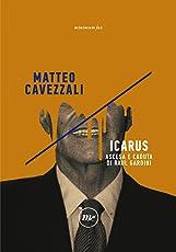 Icarus: Ascesa e caduta di Raul Gardini (Indi)