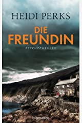Die Freundin: Psychothriller (German Edition) Kindle Edition