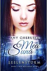 Mea Suna - Seelensturm: Band 1 Kindle Ausgabe