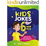 Kids Jokes for 6 Year Olds: The Awesome Book with Hilarious Jokes, Tongue Twisters, and Ridiculous Facts that make you Laugh