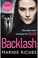 Backlash: the gripping new crime thriller that will keep you on the edge of your seat Kindle Edition