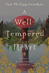 A Well-tempered Heart: A Novel (Art of Hearing Heartbeats) Taschenbuch
