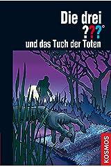 Die drei ??? und das Tuch der Toten (drei Fragezeichen) Kindle Ausgabe