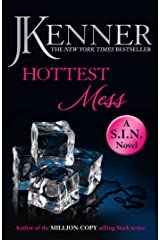 Hottest Mess: Dirtiest 2 (Stark/S.I.N.) (Stark Series) Kindle Edition