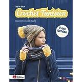 Crochet tunisien: Volume 4, Accessoires de mode