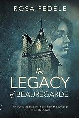 The Legacy of Beauregarde Paperback