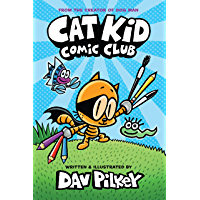 Cat Kid Comic Club: A Graphic Novel (Cat Kid Comic Club #1): From the Creator of Dog Man (English Edition)