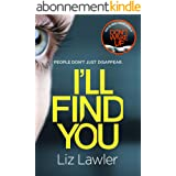 I'll Find You: The most pulse-pounding thriller you'll read this year from the bestselling author of DON'T WAKE UP (English E