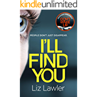 I'll Find You: The most pulse-pounding thriller you'll read this year from the bestselling author of DON'T WAKE UP…