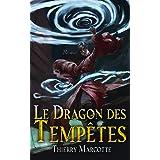 Le Dragon des Tempêtes (Le Pacte des Éléments t. 2)