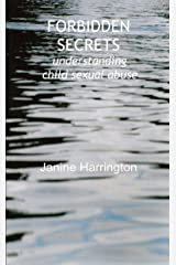 Forbidden Secrets: understanding child sexual abuse (Living with Abuse Book 3) Kindle Edition