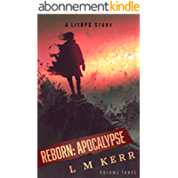 Reborn: Apocalypse (Volume 3)(Re-Release): (A LitRPG/Wuxia Story) (English Edition)