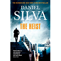 The Heist: An addictive and explosive thriller from a New York Times bestselling author (Gabriel Allon Book 14) (English…