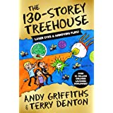 The 130-Storey Treehouse (The Treehouse Series Book 10)