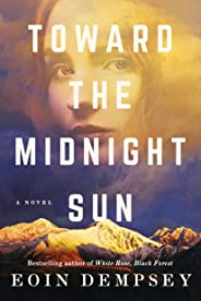 Toward the Midnight Sun (English Edition)