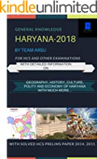 General Knowledge Haryana (2018): For HCS and other state level Examinations