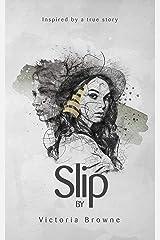 Slip: A supernatural suspense Kindle Edition