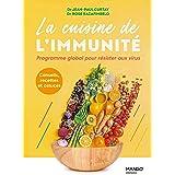 La cuisine de l'immunité: Programme global pour résister aux virus (Healthy food)