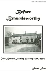 Before Braundsworthy: The Braund Family History 1000-1550 Paperback