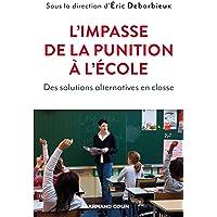 L'impasse de la punition à l'école - Des solutions alternatives en classe