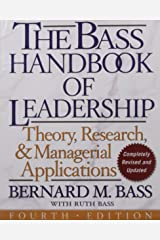 The Bass Handbook of Leadership: Theory, Research, and Managerial Applications Hardcover