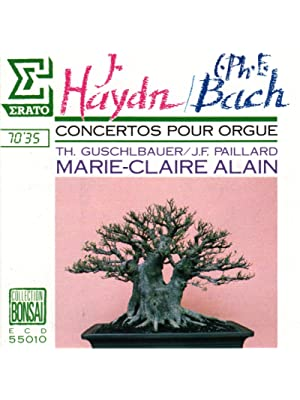 Haydn: Concerto No.1, 2, 3 / Bach: Concerto Wq 34 (Orgelkonzerte)