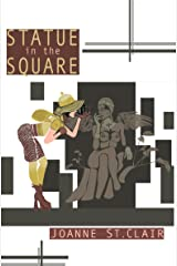 Statue in the Square Kindle Edition