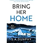 Bring Her Home: A totally gripping serial killer thriller full of nail-biting twists (Boyle & Keneally Book 1)