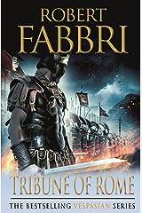 Tribune of Rome (Vespasian Series Book 1) Kindle Edition