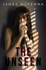 The Unseen (Sean Fagan Book 1) Kindle Edition