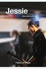 Jessie: Una storia d'amore Formato Kindle