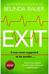 Exit: 'The best crime novel you'll read this year' Clare Mackintosh Kindle Edition