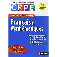 Annales CRPE Français et mathématiques - Ecrit 2019
