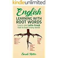 ENGLISH: LEARNING WITH ROOT WORDS: . Learn one Latin-Greek root to learn many words. Boost your English vocabulary with…