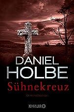 Sühnekreuz: Kriminalroman (Ein Sabine-Kaufmann-Krimi 3)