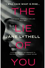 The Lie of You: the psychological thriller that inspired the movie 'A Working Mom's Nightmare' starring Tuppence Middleton Kindle Edition