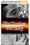 The Torches We Carry (English Edition)