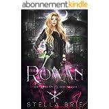 The Rowan: An Urban Fantasy Reverse Harem Romance (The Killian Blade Series Book 1) (English Edition)