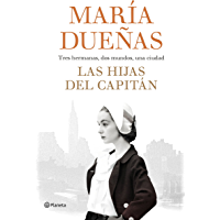 Las hijas del Capitán (Autores Españoles e Iberoamericanos) (Spanish Edition)