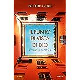 Il punto di vista di Dio (Le indagini di Paolo Nigra Vol. 2)