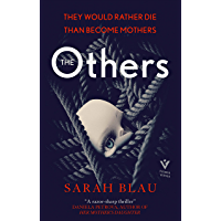 The Others: They would rather die than be mothers in this page-turning thriller (English Edition)