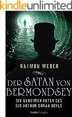 Der Satan von Bermondsey (Die geheimen Akten des Sir Arthur Conan Doyle 3)